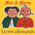 Max & Moritz sur livresallemands.com